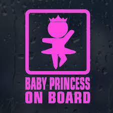 Baby Princess On Board Car Decal Vinyl Sticker Ebay