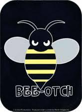 Beeotch Stickers Ebay