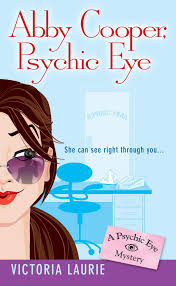 Amazon   Abby Cooper: Psychic Eye: A Psychic Eye Mystery   Laurie, Victoria    Lawyers & Criminals