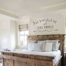 Vinyl Wall Decal Put Your Feet Up And Stay With Wordthatstickdecals Decal Vinyl Wordthatstickdecals Living Room Decals Farmhouse Bedroom Decor Home Decor