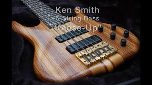 Ken Smith 6-String Bass - Close Up - YouTube
