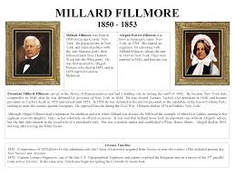 1850 - 1853 President Millard Fillmore and First Lady Abigail Powers  Fillmore - Mohave Museum - U.S. Presidents and the History of Arizona -  Arizona Memory Project