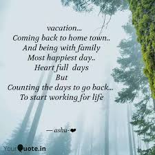 vacation coming quotes writings by ashu ❤ yourquote