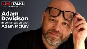Adam Davidson in conversation with Adam McKay at Live Talks Los ...