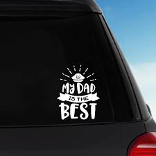 My Dad Is The Best Vinyl Sticker Decal Car Decal Laptop Decal By Pblast Vinyl Sticker Etsy Paper Laptop Decal