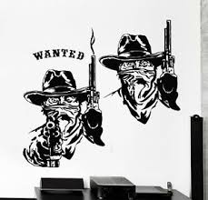Vinyl Wall Decal Wild West Texas Wanted Cowboy Thugs Guns Stickers Mural G226 Ebay