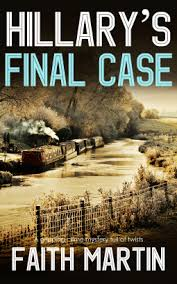 Hillary's Final Case by Faith Martin – Book Review – The Bookwormery