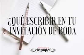 Que Escribir En El Texto De Las Invitaciones De Tu Boda Originales