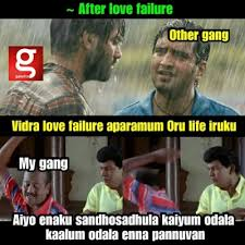 after love failure other gang vs my