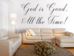 God Is Good All The Time Handmade Wall Art Inspirational Wall Signs Wall Decor Quotes Inspirational Wall Decor Wall Quotes Decals