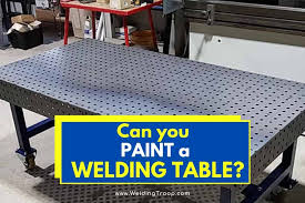 can you paint a welding table what