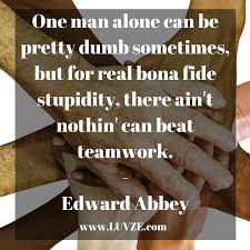 teamwork quotes inspirational working together quotes sayings