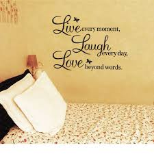 Amazon Com Hotportgift A Vinyl Decal Live Every Moment Laugh Every Day Love Beyond Words Wall Wall Quotes Decals Vinyl Wall Quotes Live Laugh Love Quotes