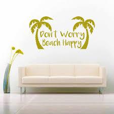 Don T Worry Beach Happy Vinyl Car Window Decal Sticker