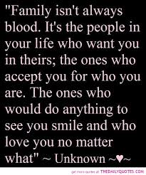 family isn t always blood word porn quotes love quotes life
