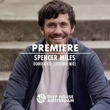 Premiere: Spencer Miles - Dominatrix (Original Mix) [Bordello A ...
