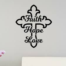 Enchantingly Elegant Faith Hope Love Cross Christian Bible Verse Wall Decal Wayfair