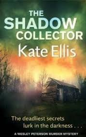 Wesley Peterson, Tome 17 : The Shadow Collector - Livre de Kate Ellis