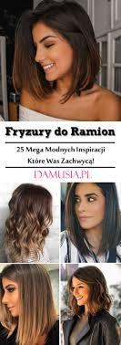 Modne Wlosy Do Ramion Top 25 Cudownych Inspiracji Na Fryzury Do