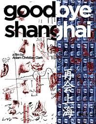Amazon.com: Goodbye Shanghai: Loran Fredric, Charles Mayer, Lisa ...