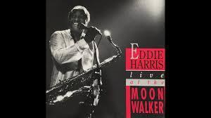 "Walking The Walk"" - Eddie Harris - YouTube"