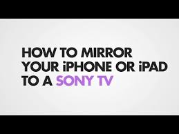 screen mirror iphone to sony bravia