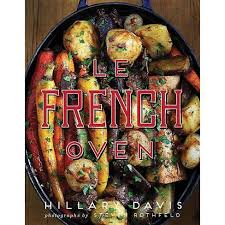Le French Oven - By Hillary Davis (Hardcover) : Target