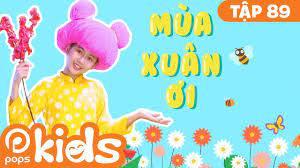 Mầm Chồi Lá Tập 89 - Mùa Xuân Ơi | Nhạc thiếu nhi remix sôi động |  Vietnamese Songs For Kids - YouTube