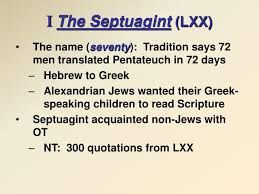 PPT - I The Septuagint (LXX) PowerPoint Presentation, free ...
