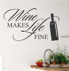 Kitchen Wall Decal Wine Makes Life Fine Farmhouse Vinyl Wall Etsy Vinyl Wall Lettering Letter Wall Kitchen Wall Decals