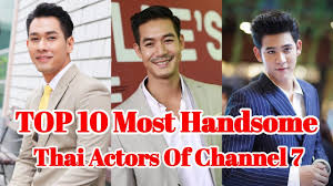 Most Handsome Thai Actors Of Channel 7 ...
