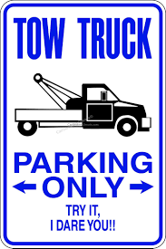 Tow Truck Parking Only Sign Car Stickers Decals