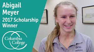 Abigail Meyer - 2017 Scholarship Winner | Columbia College - YouTube