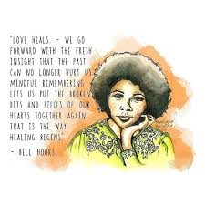 A letter to bell hooks. Words about loss, love and heal | by ...