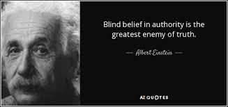 albert einstein quote blind belief in authority is the greatest