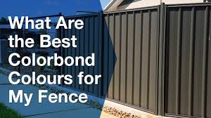Best Colorbond Colours For My Fence Service Seeking