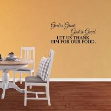 Wall Decal Quote God Is Great God Is Good Let Us Thank Him For Our Food Home Vinyl Decor Sticker Dining Lettering Xj4 Walmart Com Walmart Com