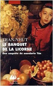 LE BANQUET DE LA LICORNE (ASIE EN NOIR GRAND FORMAT): TRAN-NHUT:  9782809700978: Amazon.com: Books