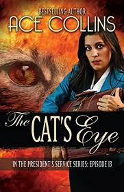 The Cat's Eye (In the President's Service Book 13) - Kindle edition by  Collins, Ace. Literature & Fiction Kindle eBooks @ Amazon.com.