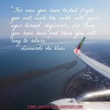 kavey eats travel quote tuesday once you have tasted flight