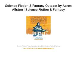 Science Fiction & Fantasy Outcast by Aaron Allston | Science Fiction …