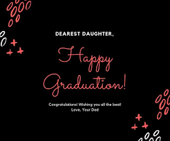 graduation quotes messages for daughter