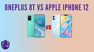 iPhone 12 vs OnePlus 8T