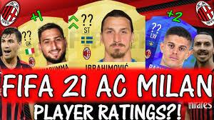 FIFA 21   AC MILAN PLAYER RATINGS!! FT. IBRAHIMOVIC, DONNARUMMA, RASHICA  ETC... (FIFA 21) - YouTube