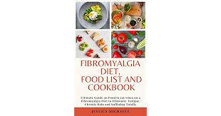 fibromyalgia t food list and