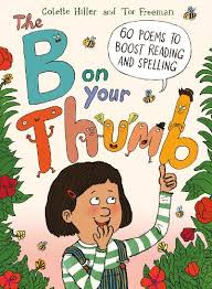 The B on Your Thumb by Colette Hiller, Tor Freeman | Waterstones