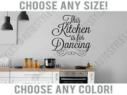 This Kitchen Is For Dancing Words Wall Decal Home Decor Vinyl Art Sticker Design Ebay