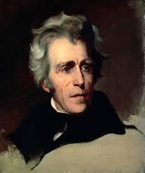 Andrew Jackson ...