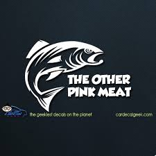 Salmon The Other Pink Meat Car Window Decal Sticker Graphic