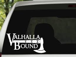 Valhalla Bound Vinyl Decal Viking Warrior Tumbler Decal Etsy